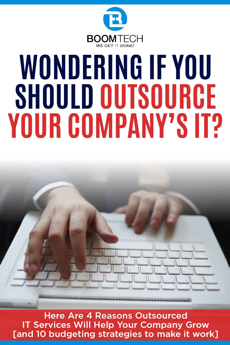 4 reasons to outsoure your company's IT